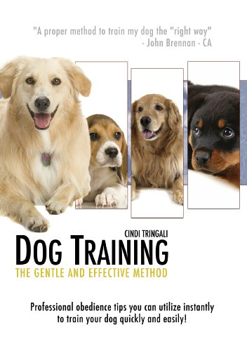 Dog Obedience Training: Learn How To Train Your Dog the Positive, Gentle, and Effective Way, Instructional DVD