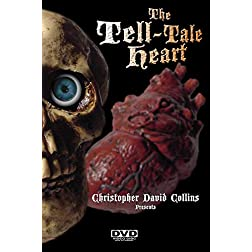 Christopher David Collins presents:  The Tell - Tale Heart  (c)