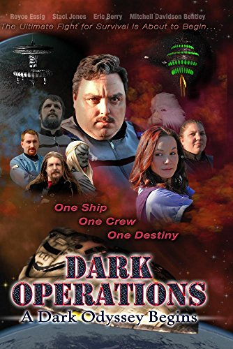 Dark Operations A Dark Odyssey Begins