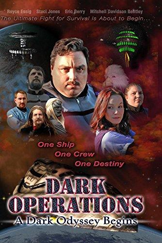Dark Operations A Dark Odyssey Begins