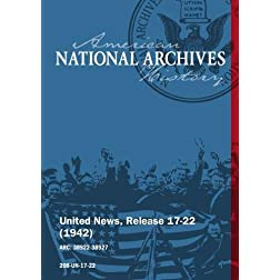 United News, Release 17-22 (1942) U.S. BOMBERS RAID NAZI-HELD FRANCE, PACIFIC WAR HEROES DECORATED