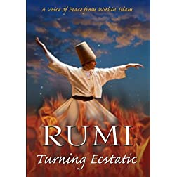 Rumi: Turning Ecstatic
