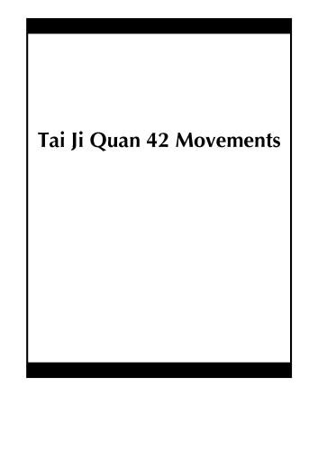 Tai Ji Quan 42 Movements