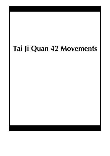 Tai Ji Quan 42 Movements
