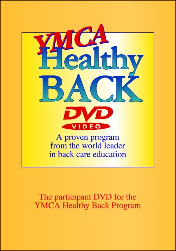 YMCA Healthy Back DVD: A Proven Program from the World Leader in Back Care Education (A Participant DVD for the YMCA Healthy Back Program)