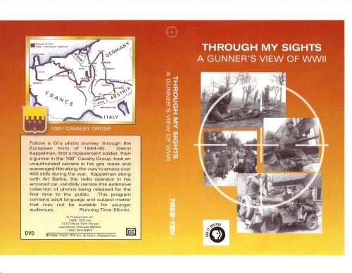 Through My Sights: A Gunner's View of WWII
