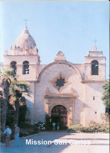 California's Mission San Carlos (Carmel)