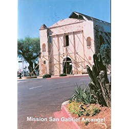 Calfornia's Mission San Gabriel