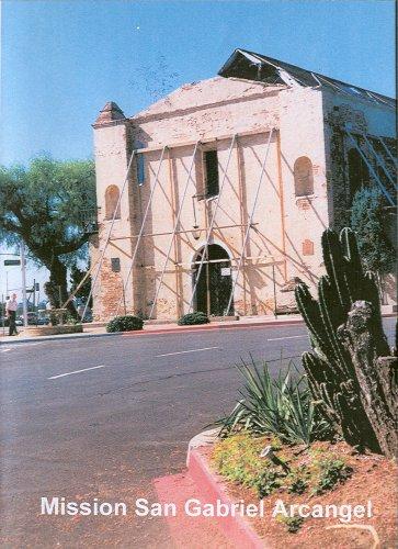 Calfornia's Mission San Gabriel