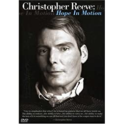 Christopher Reeve: Hope in Motion (Ws)