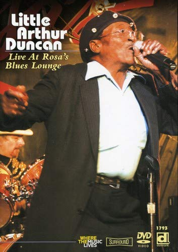 Little Arthur Duncan: Live at Rosa's Blues Lounge