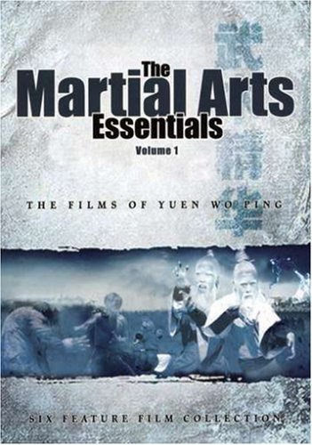 The Martial Arts Essentials: The Films of Yuen Wo Ping