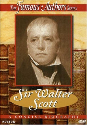 Famous Authors: Sir Walter Scott