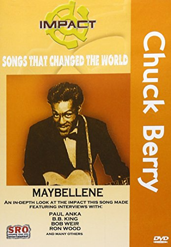 Impact! Songs That Changed The World : Chuck Berry - Maybellene / Ron Wood, Bob Weir, B.B. King, Paul Anka