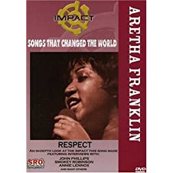 Impact! Songs That Changed The World: Aretha Franklin - Respect / John Phillips, Smokey Robinson, Annie Lennox