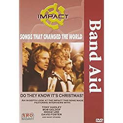 Impact! Songs That Changed The World: Band Aid - Do They Know It's Christmas? / Bob Geldof, Midge Ure, Smokey Robinson, John Oates