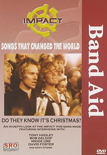 Impact! Songs That Changed The World: Band Aid - Do They Know It's Christmas? / Bob Geldof, Midge Ure, Smokey Robinson, John Oates