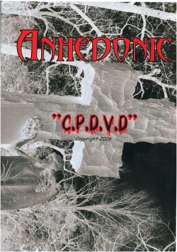 "Anhedonic-""C.P.D.V.D."""