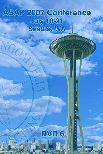 ASAP 2007 Conference - Seattle, WA (DVD 6)
