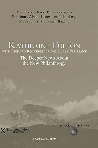 Katherine Fulton: The Deeper News About the New Philanthropy
