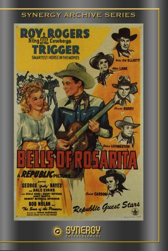 Bells Of Rosarita (1945)