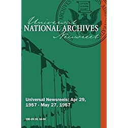 Universal Newsreel Vol. 30 Release 36-44 (1957)