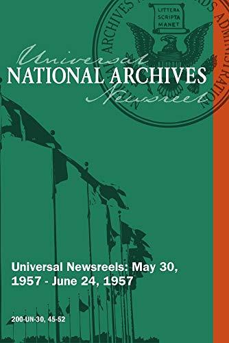 Universal Newsreel Vol. 30 Release 45-52 (1957)