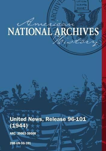 United News, Release 96-101 (1944) NAVY PLANES BOMB JAPANESE SHIPS, NAZI WAR PLANTS BOMBED