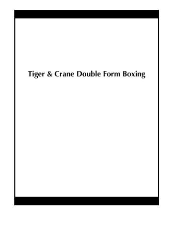 Tiger & Crane Double Form Boxing