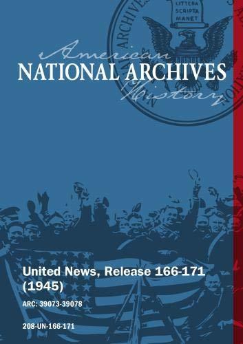 United News, Release 166-171 (1945) JAPAN SURRENDERS, DE GAULLE VISITS U.S.