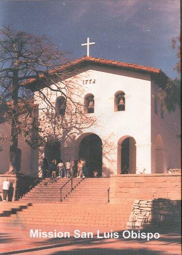 California's Mission San Luis Obispo