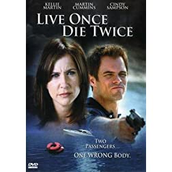 Live Once, Die Twice
