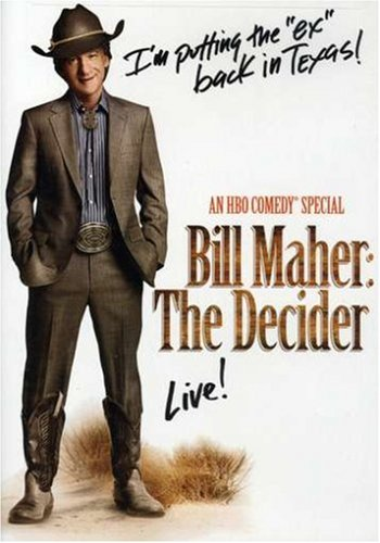 Bill Maher - The Decider