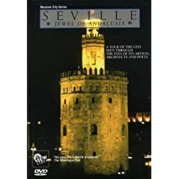 Museum City Seville: Jewel of Andalusia