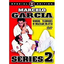 Marcelo Garcia - Series 2, Winning Techniques Of Brazilian Jiu-Jitsu, Advanced Sport Jiu-Jitsu And Tournament Techniques