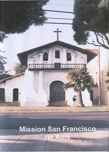 California's Mission San Francisco de Asis