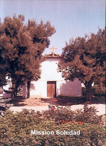 Califrnia's Mission Soledad