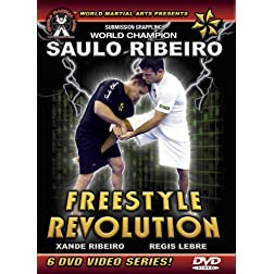 Saulo Ribeiro - Freestyle Revolution, Brazilian Jiu-Jitsu For Submission