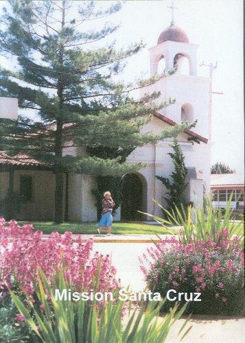 California's Mission Santa Cruz