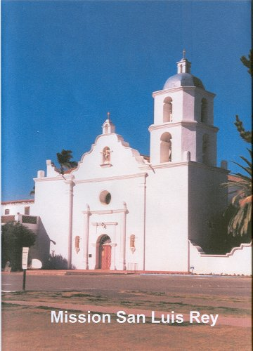 Califoria's Mission San Luis Rey