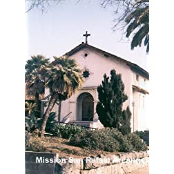 California's Mission San Rafael Arcangel