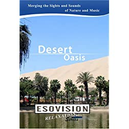 ESOVISION Relaxation  DESERT OASIS
