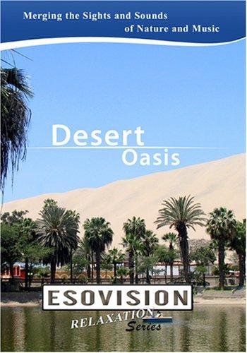 ESOVISION Relaxation  DESERT OASIS