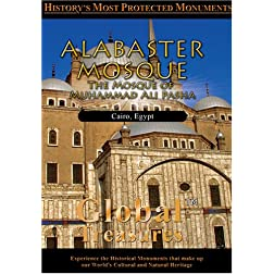 Global Treasures  ALABASTER MOSQUE The Mosque of Muhammad Ali Pasha Cairo, Egypt