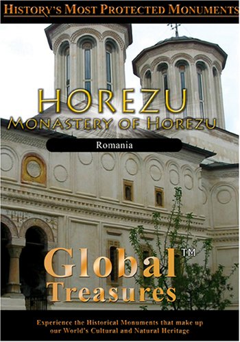 Global Treasures  HOREZU Monastery of Horezu Romania