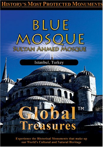 Global Treasures  BLUE MOSQUE Sultan Ahmed Mosque Istanbul, Turkey