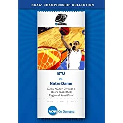 1981 NCAA Division I Men's Basketball Regional Semi-Final - BYU vs. Notre Dame