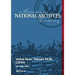 United News, Release 84-89 (1944) BATTLE FOR JAPANESE BASES, ALLIES LAND IN ITALY