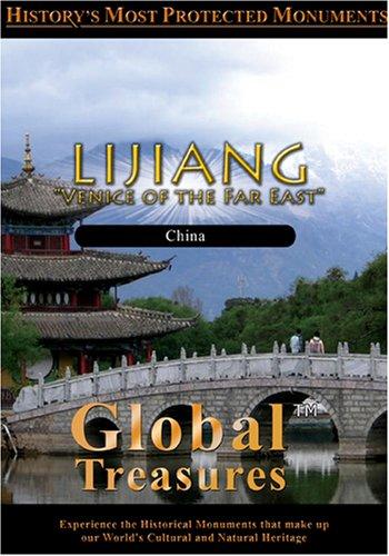 Global Treasures  Lijiang Yunnan, China
