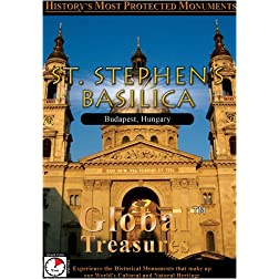 Global Treasures  St. Stephen's Basilica Budapest, Hungary